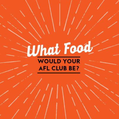 What Food Favourite Would Your AFL Club be?