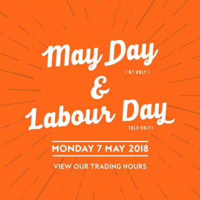 Labour Day QLD & May Day NT Opening Hours