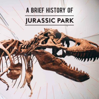 A Brief History of Jurassic Park
