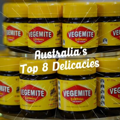A Controversial List Of Australia's Top 8 Delicacies