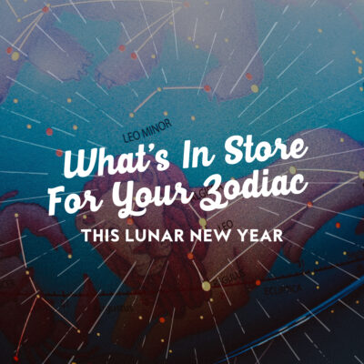 What's In Store For Your Zodiac This Lunar New Year