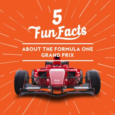 5 Fun Facts You Didn't Know About the Formula One Grand Prix