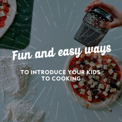 Fun and Easy Ways to Introduce Your Kids to Cooking