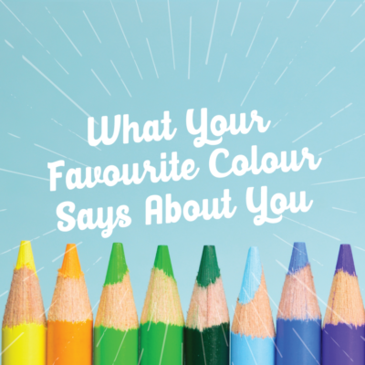 What Your Favourite Colour Says About You