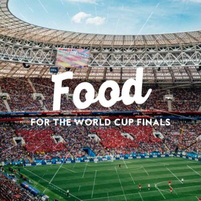 Food for the World Cup Finals