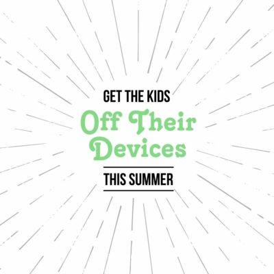4 Activities To Get the Kids Off Their Devices This Summer